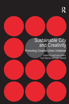 Sustainable City and Creativity: Promoting Creative Urban Initiatives (Hardback) book cover