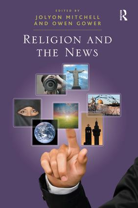 Religion and the News: 1st Edition (Hardback) book cover
