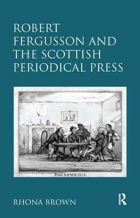 Robert Fergusson and the Scottish Periodical Press: 1st Edition (Hardback) book cover