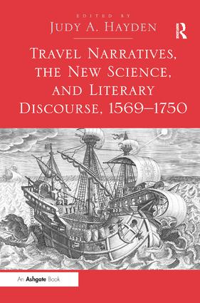 Travel Narratives, the New Science, and Literary Discourse, 1569–1750 (Hardback) book cover