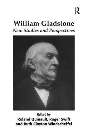 William Gladstone: New Studies and Perspectives, 1st Edition (Paperback) book cover