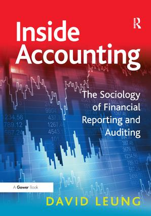Inside Accounting: The Sociology of Financial Reporting and Auditing, 1st Edition (Paperback) book cover
