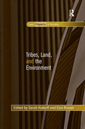 Tribes, Land, and the Environment (Hardback) book cover