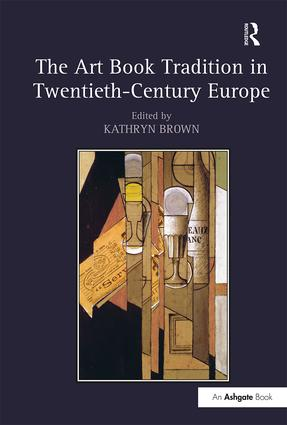 The Art Book Tradition in Twentieth-Century Europe: 1st Edition (Hardback) book cover