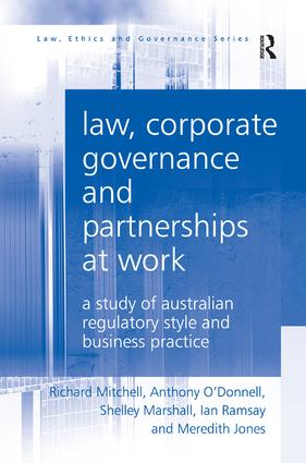 Law, Corporate Governance and Partnerships at Work: A Study of Australian Regulatory Style and Business Practice, 1st Edition (Hardback) book cover