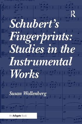 Schubert's Fingerprints: Studies in the Instrumental Works: 1st Edition (Paperback) book cover