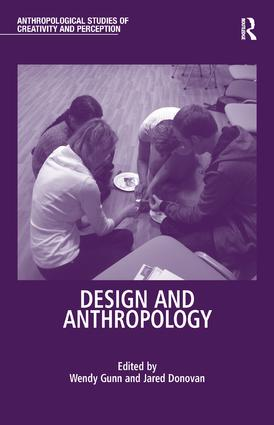 Design and Anthropology (Hardback) book cover
