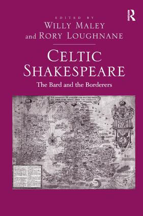 Celtic Shakespeare: The Bard and the Borderers, 1st Edition (Paperback) book cover