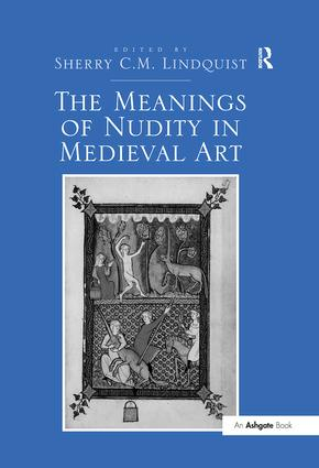 The Meanings of Nudity in Medieval Art (Hardback) book cover