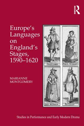 Europe's Languages on England's Stages, 1590–1620 (Hardback) book cover