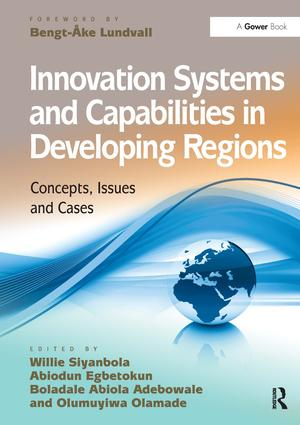 Innovation Systems and Capabilities in Developing Regions: Concepts, Issues and Cases