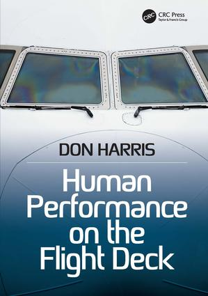 Human Performance on the Flight Deck: 1st Edition (Paperback) book cover