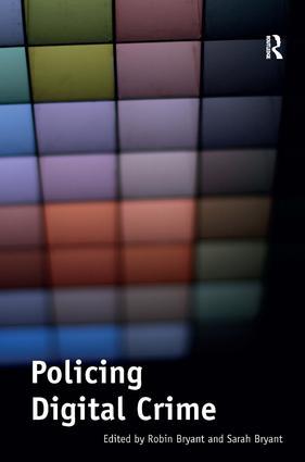 Policing Digital Crime: 1st Edition (Hardback) book cover