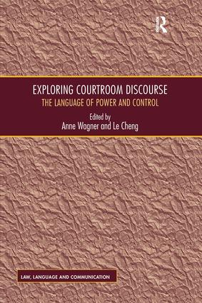 Exploring Courtroom Discourse: The Language of Power and Control book cover