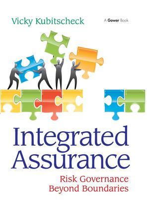 Integrated Assurance: Risk Governance Beyond Boundaries, 1st Edition (Hardback) book cover