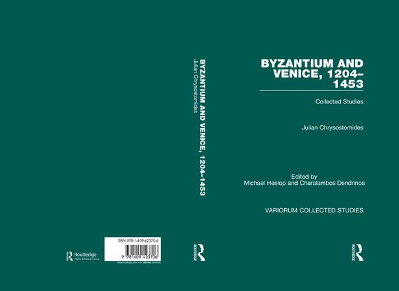 Byzantium and Venice, 1204–1453: Collected Studies, 1st Edition (Hardback) book cover