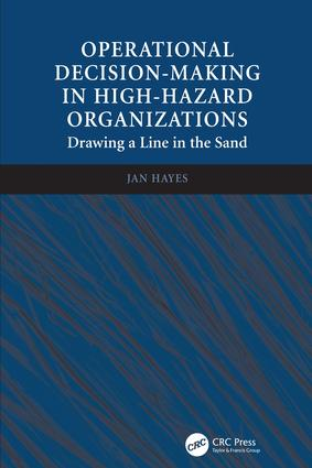 Operational Decision-making in High-hazard Organizations (Hardback) book cover