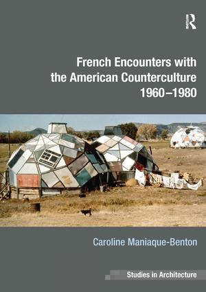 French Encounters with the American Counterculture 1960-1980 book cover
