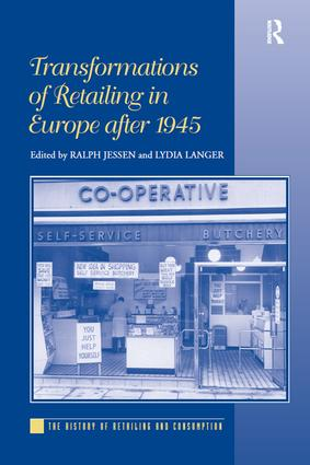Transformations of Retailing in Europe after 1945 (Hardback) book cover