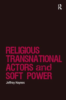Religious Transnational Actors and Soft Power book cover