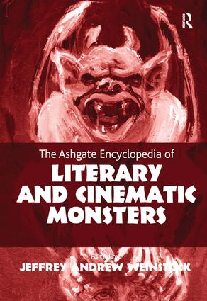 The Ashgate Encyclopedia of Literary and Cinematic Monsters (Hardback) book cover