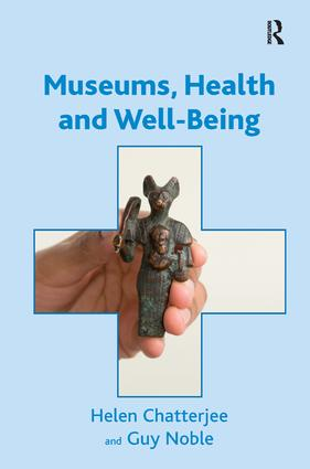 Museums, Health and Well-Being (Hardback) book cover