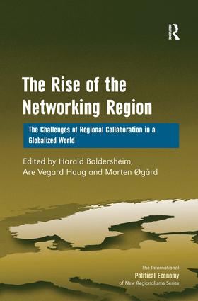 The Rise of the Networking Region