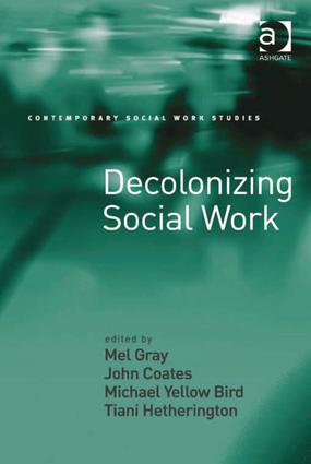Decolonizing Social Work: 1st Edition (Paperback) book cover