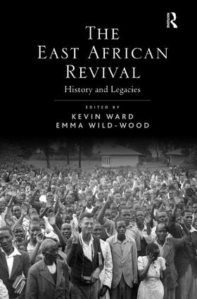 The East African Revival: History and Legacies, 1st Edition (Paperback) book cover
