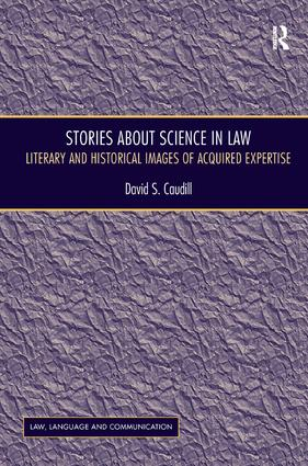 Stories About Science in Law: Literary and Historical Images of Acquired Expertise book cover