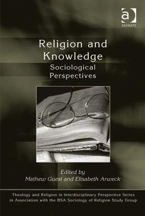 Religion and Knowledge: Sociological Perspectives, 1st Edition (Hardback) book cover