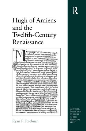 Hugh of Amiens and the Twelfth-Century Renaissance: 1st Edition (Hardback) book cover