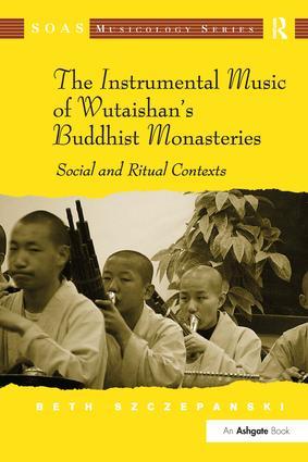 The Instrumental Music of Wutaishan's Buddhist Monasteries