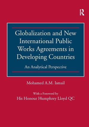 Globalization and New International Public Works Agreements in Developing Countries: An Analytical Perspective, 1st Edition (Hardback) book cover