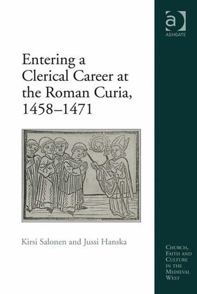 Entering a Clerical Career at the Roman Curia, 1458-1471: 1st Edition (Paperback) book cover