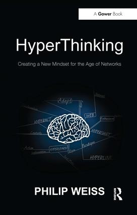 HyperThinking: Creating a New Mindset for the Age of Networks, 1st Edition (Paperback) book cover