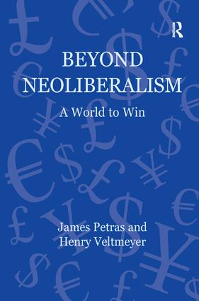 Beyond Neoliberalism: A World to Win, 1st Edition (Hardback) book cover
