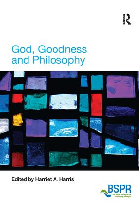God, Goodness and Philosophy book cover