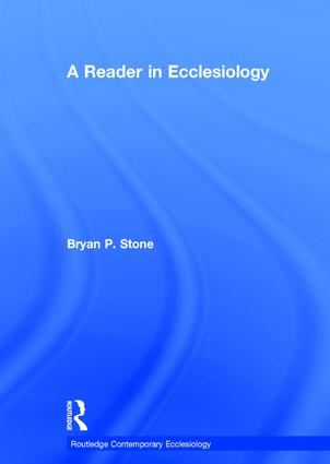 A Reader in Ecclesiology book cover