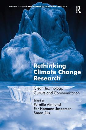 Rethinking Climate Change Research: Clean Technology, Culture and Communication book cover