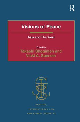 Visions of Peace: Asia and The West, 1st Edition (Hardback) book cover