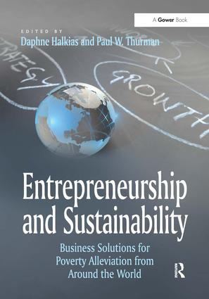 Entrepreneurship and Sustainability: Business Solutions for Poverty Alleviation from Around the World, 1st Edition (Paperback) book cover