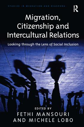 Migration, Citizenship and Intercultural Relations: Looking through the Lens of Social Inclusion (Hardback) book cover