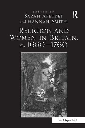 Religion and Women in Britain, c. 1660-1760: 1st Edition (Hardback) book cover