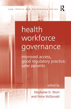 Health Workforce Governance: Improved Access, Good Regulatory Practice, Safer Patients book cover