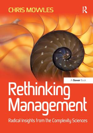 Rethinking Management: Radical Insights from the Complexity Sciences book cover