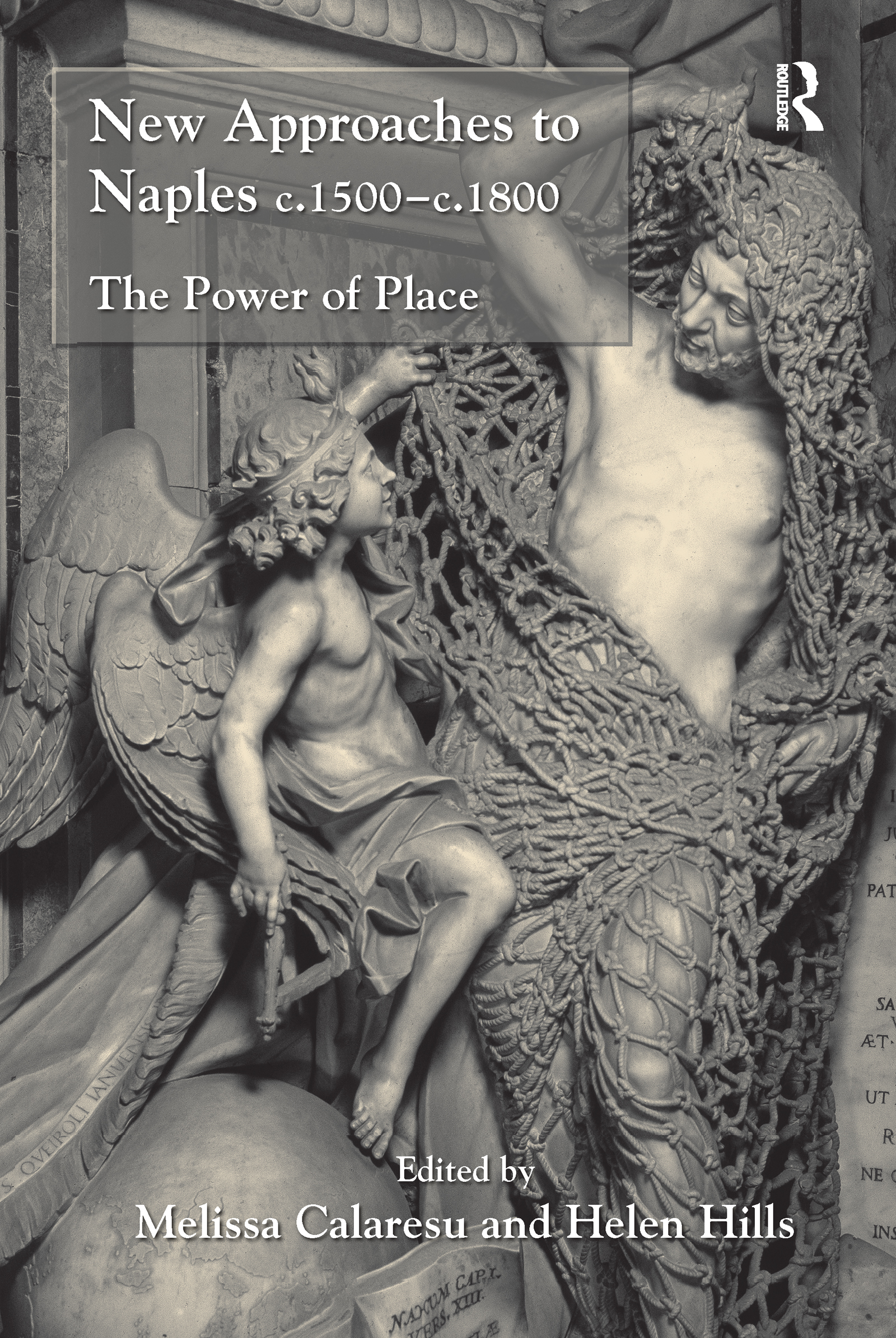 New Approaches to Naples c.1500-c.1800: The Power of Place, 1st Edition (e-Book) book cover