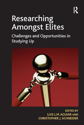 Researching Amongst Elites: Challenges and Opportunities in Studying Up (Hardback) book cover