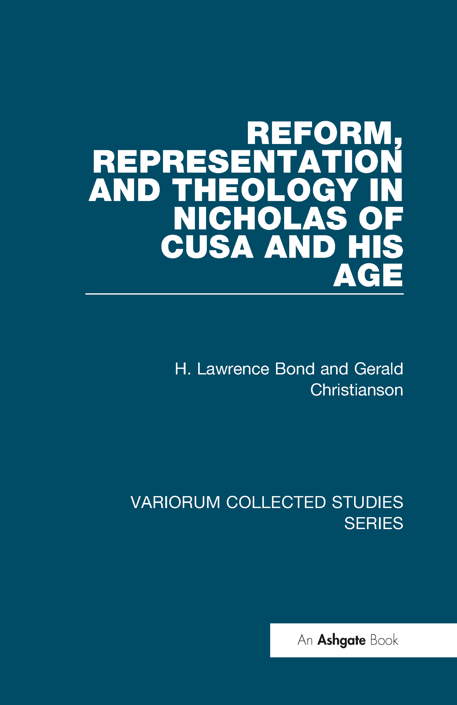 Reform, Representation and Theology in Nicholas of Cusa and His Age book cover