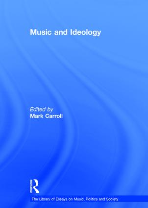 Music and Ideology: 1st Edition (Hardback) book cover